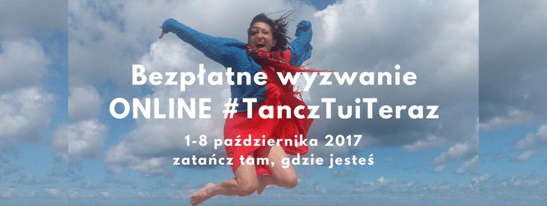 Tancz Tu i Teraz 2017