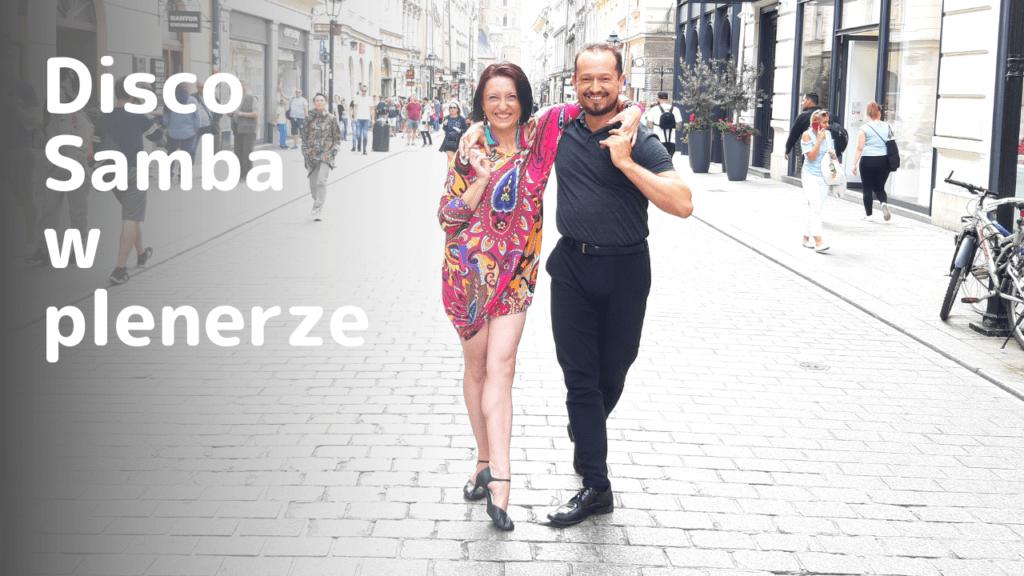 Uniwersalne figury i kroki do tańca #2 Choreografia Disco Samby i krakowskie zabytki.
