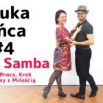 Nauka tańca #4 Disco Samba – Panama, Proca, Krok Podstawowy z Miłością. Róbcie wszystko z miłością!