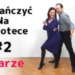 Jak tańczyć na dyskotece i w klubie #2 Taniec w parze. Sytuacje trudne na parkiecie.