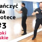 Jak tańczyć na dyskotece i w klubie #3 Kroki męskie.