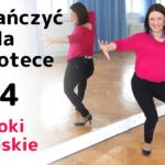 Jak tańczyć na dyskotece i w klubie #4 Kroki damskie. Trenuj w domu. Ruszaj się i uśmiechaj się.