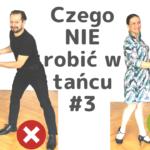 Jak Tańczyć Lepiej #3 Podstawa to Postawa. Przestrzeń. Trzymanie. 5 porad dla kobiet.