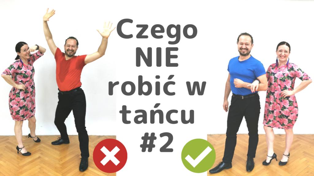 jak tańczyć lepiej czego nie robić w tańcu