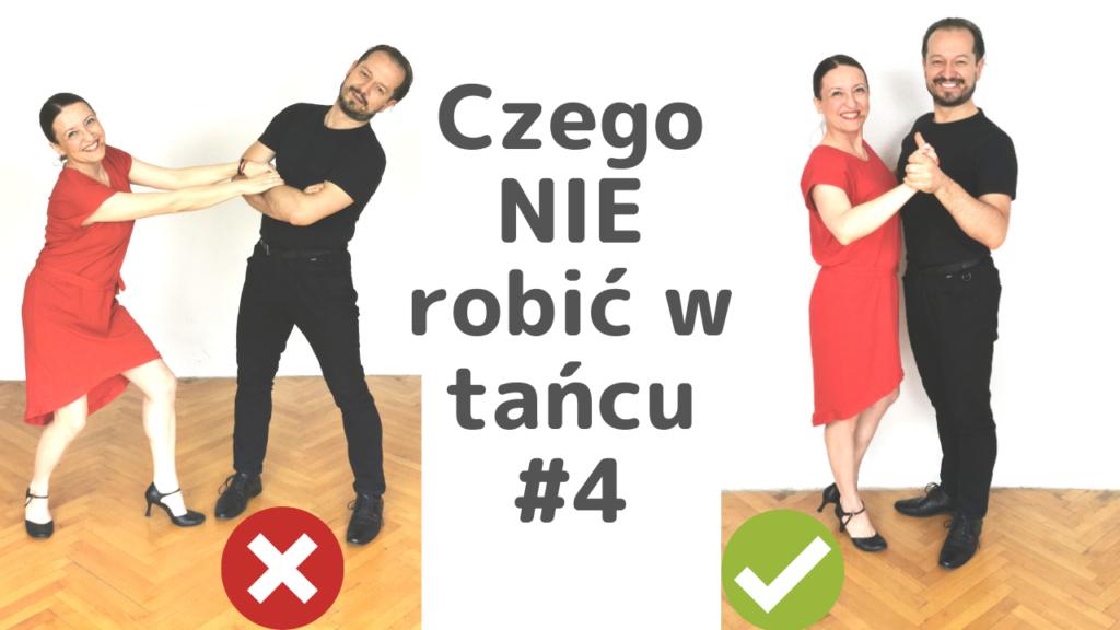 Jak Tańczyć Lepiej #4 Skup się na tym, co dobre. Pochwal. Zaproponuj. 5 porad dla kobiet.